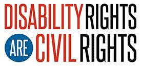 Disability Rights are Civil Rights - ADA 25th anniversary slogan
